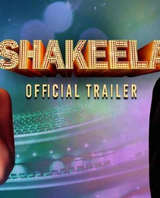 biopic Shakeela Trailer out
